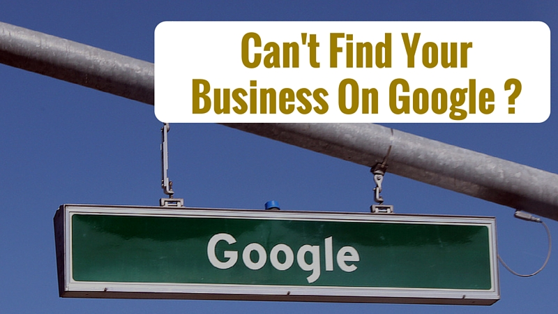 Why Is My Business Not Showing Up on Google?